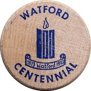 Wooden Nickel - Watford Centennial – obverse