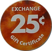 25 Cents - Exchange Gift Certificate – reverse