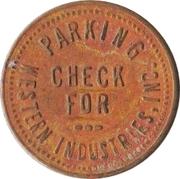 Parking Token - Western Industries, Inc. (Chicago, Illinois) – obverse
