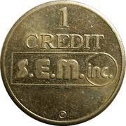 1 Credit - S.E.M. Inc. (St-Laurent, Quebec) – obverse