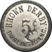 5 Cents - Brown Derby (Burlington, North Carolina) – obverse