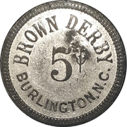 5 Cents - Brown Derby (Burlington, North Carolina) – reverse