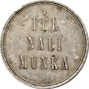 Token - Fél Napi Munka (Half Day work) – obverse