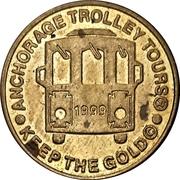 Trolley Token - Anchorage Trolley Tours (Anchorage, Alaska) – obverse