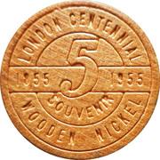 Wooden Nickel - London Centennial 1855-1955 – reverse