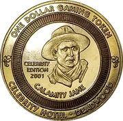 1 Dollar - Celebrity Hotel - Calamity Jane (Deadwood, South Dakota) – obverse