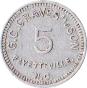5 Cents - G.C. Graves and Son (Fayetteville, North Carolina) – obverse
