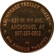 Trolley Token - Anchorage Trolley Tours (Anchorage, Alaska) – reverse