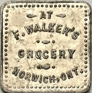 10 Cents - F. Walker's Grocery (Norwich, Ontario) – obverse