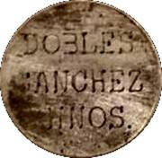 Wage Token - Dobles Sanchez Hnos. – obverse