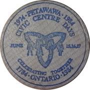 Wooden Nickel - Petawawa Civic Centre Days – obverse