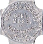 5 Dollars - Weaver & Recroft General Merchandise (Valparaiso, Nebraska) – obverse