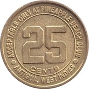 25 Cent Gaming Token - Pineapple Beach Club (Antigua) – reverse