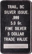 5 Dollars - Trail Souvenir Silver Bar (Silver City Trail, British Columbia) – reverse