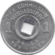1 Mill - Sales Tax Token (Mississippi) -  obverse
