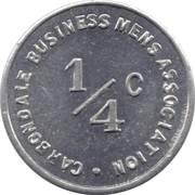 ¼ Cent - Carbondale Business Mens Association (Illinois) – obverse
