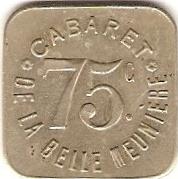75 Centimes - Cabaret de la Belle Meuniére - Paris [75] – obverse