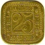 25 Centimes F.E.L - Louvre - Bordeaux [33] – obverse