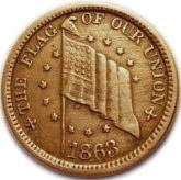 1 Cent (Civil War Token; Flag of Our Union / Dix) – obverse