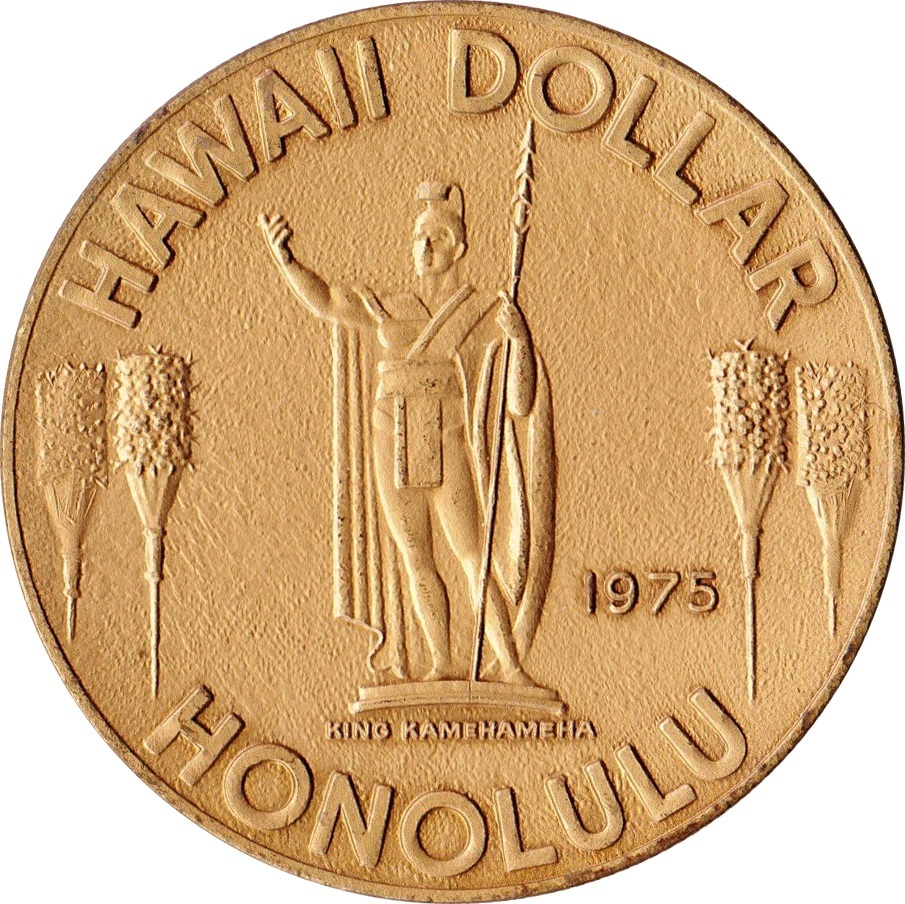 Hawaii Dollar (Honolulu) - * Tokens * – Numista