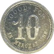 10 Cents - Talley Bros. General Merchandise (Sweet, Idaho) – reverse