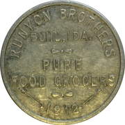 Buhl, Idaho - Runyon Brothers Pure Food Grocers - 1 Dollar in Merchandise – obverse