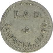 5 Cents - F. & S. (Caldwell, Idaho) – obverse