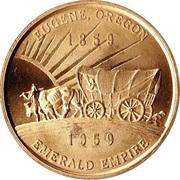 So-Called Dollar - Oregon Centennial Celebration (Eugene, Oregon) – obverse
