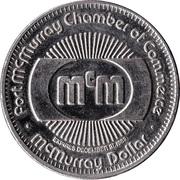 McMurray Dollar - Fort McMurray, Alberta – reverse
