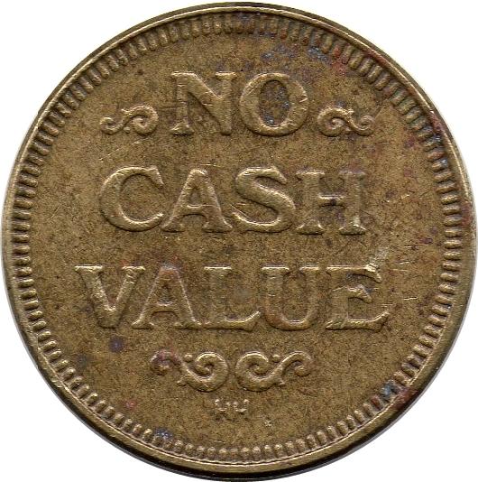 NO CASH VALUE TOKEN