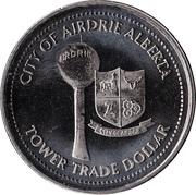 Tower Trade Dollar - Airdrie, Alberta – obverse