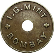 Canteen Token - 5 I.G. Mint, Bombay with Hole – obverse