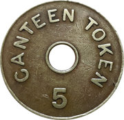 Canteen Token - 5 I.G. Mint, Bombay with Hole – reverse