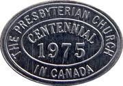 Token - The Presbyterian Church in Canada Centennial Communion – obverse