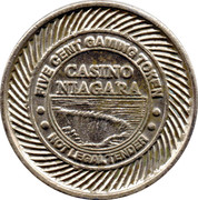 5 Cent Gaming Token - Niagara Casino – obverse