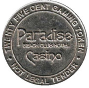 25 Cent Gaming Token - Casino Paradise Beach Club Hotel – obverse