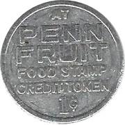 1 Cent - Food Stamp Credit Token (Penn Fruit) – obverse