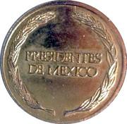 Token - Presidentes de Mexico (Miguel Aleman Valdes) – reverse
