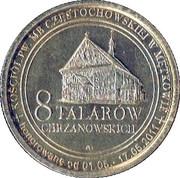 8 Talarów Chrzanowskich - Powiat Chrzanowski (Mętków) – obverse