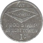 1 Cent - Food Stamp Credit Token (Shopwell) – obverse