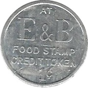 1 Cent - Food Stamp Credit Token (E & B) – obverse