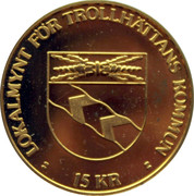 15 Kronor - Trollhättan (Vilhelm Hansen) – obverse