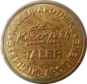 Kaiser Reich Taler - Kaiser Apotheke, Kiefersfelden & Stephans Apotheke (Rosenheim) – obverse