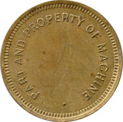 Amusement Token - Part and Property of Machine – obverse