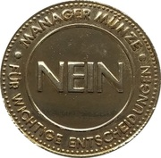 Manager coin (Nein) – obverse