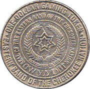 1 Dollar Gaming Token - Cherokee Nation -  reverse