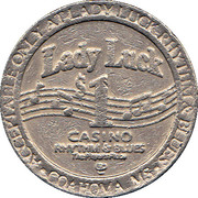 1 Dollar Gaming Token - Lady Luck Casino (Coahoma, MS) – reverse