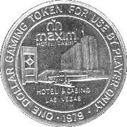 1 Dollar Gaming Token - Maxim Casino (Las Vegas) – reverse
