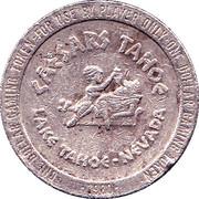 1 Dollar Gaming Token - Caesars Tahoe Casino (Lake Tahoe, Nevada) – reverse