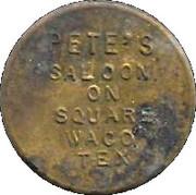 12 ½ Cents - Pete's Saloon – obverse